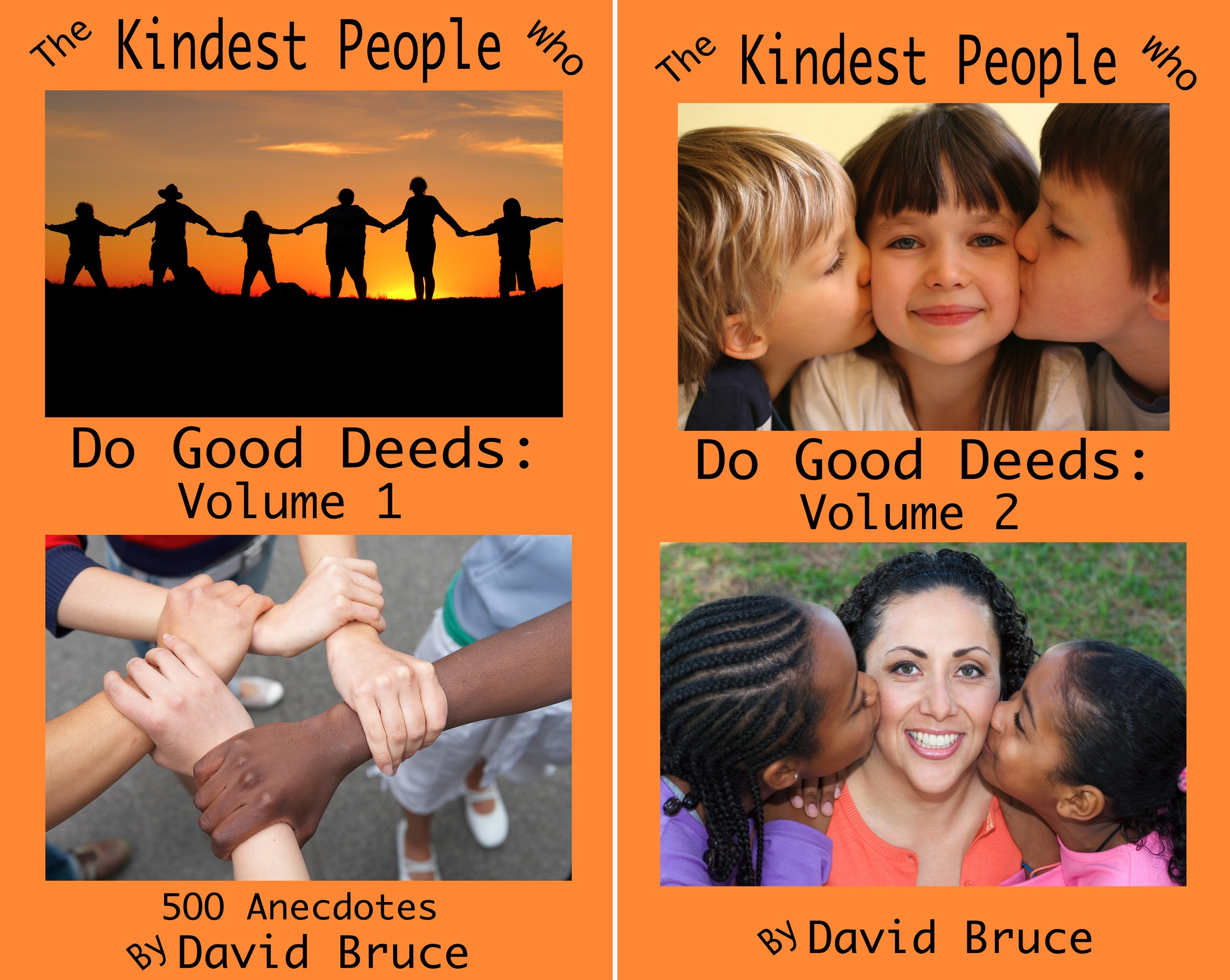 The Kindest People Who Do Good Deed (2 Book Series)