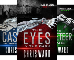 Tales of Crow (4 Book Series) by  Chris Ward