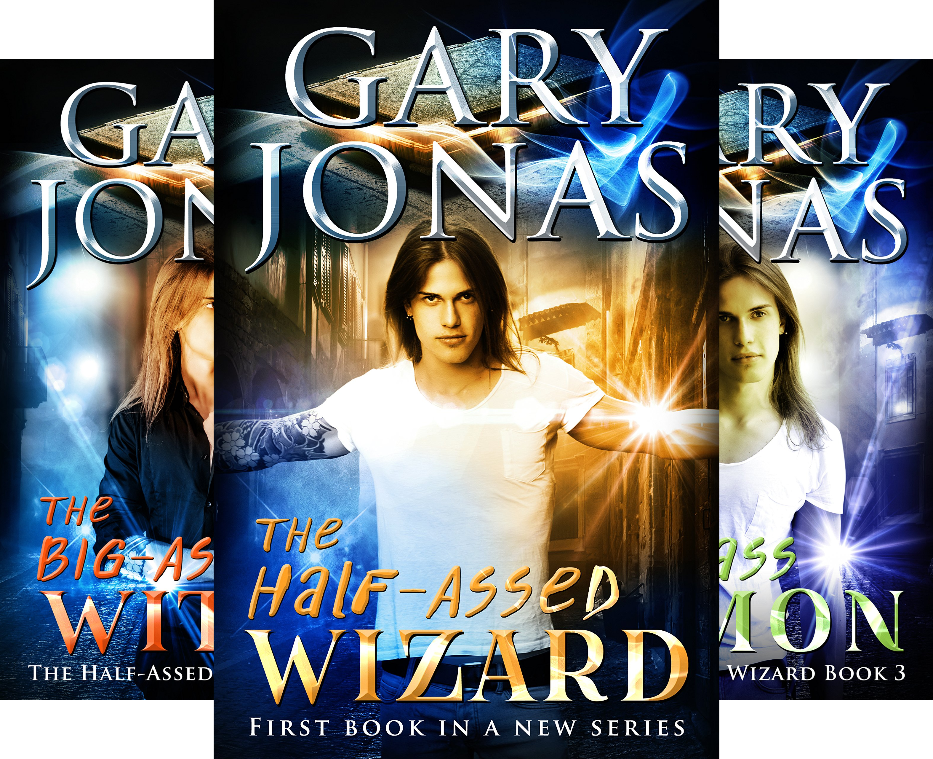 The Half-Assed Wizard (3 Book Series)