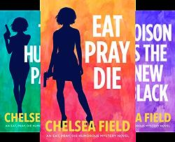 An Eat, Pray, Die Humorous Mystery (4 Book Series) by  Chelsea Field