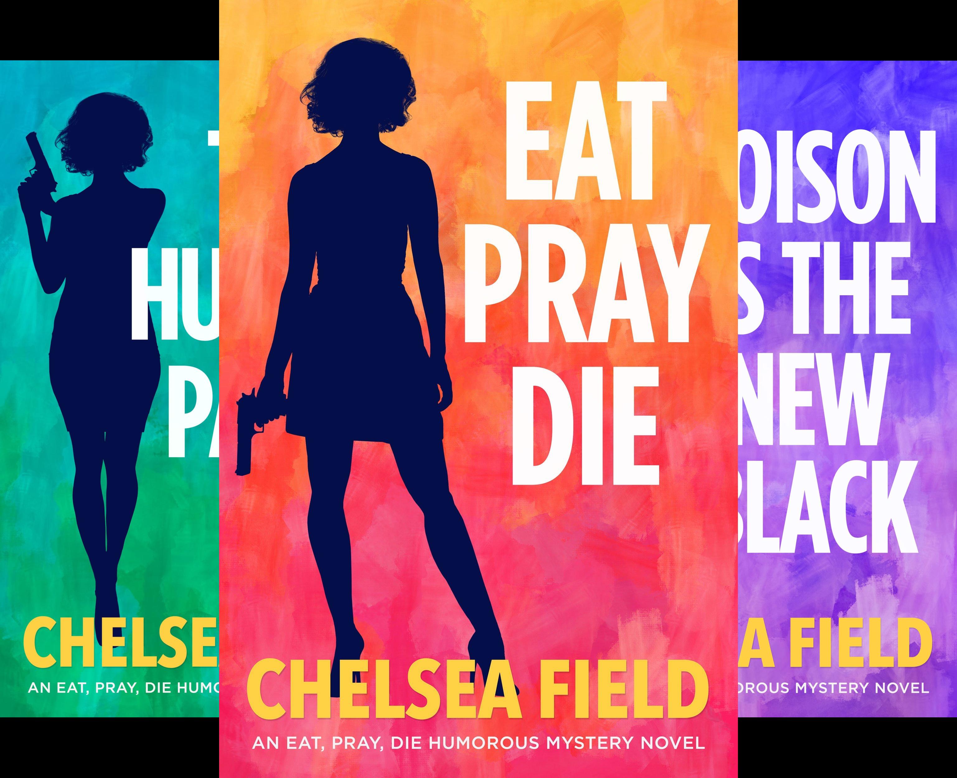 An Eat, Pray, Die Humorous Mystery (5 Book Series)