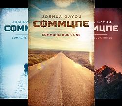 Commune Series (3 Book Series) by  Joshua Gayou