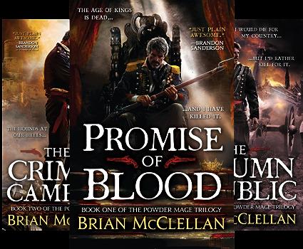 Powder Mage Series (3 Book Series) by Brian McClellan