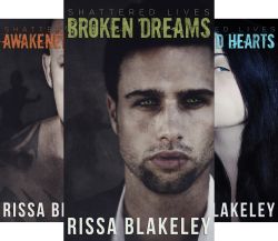Shattered Lives (4 Book Series) by  Rissa Blakeley