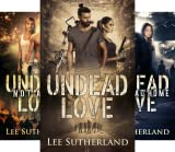 Undead Love (3 Book Series)