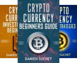 Cryptocurrency Mastery (3 Book Series)
