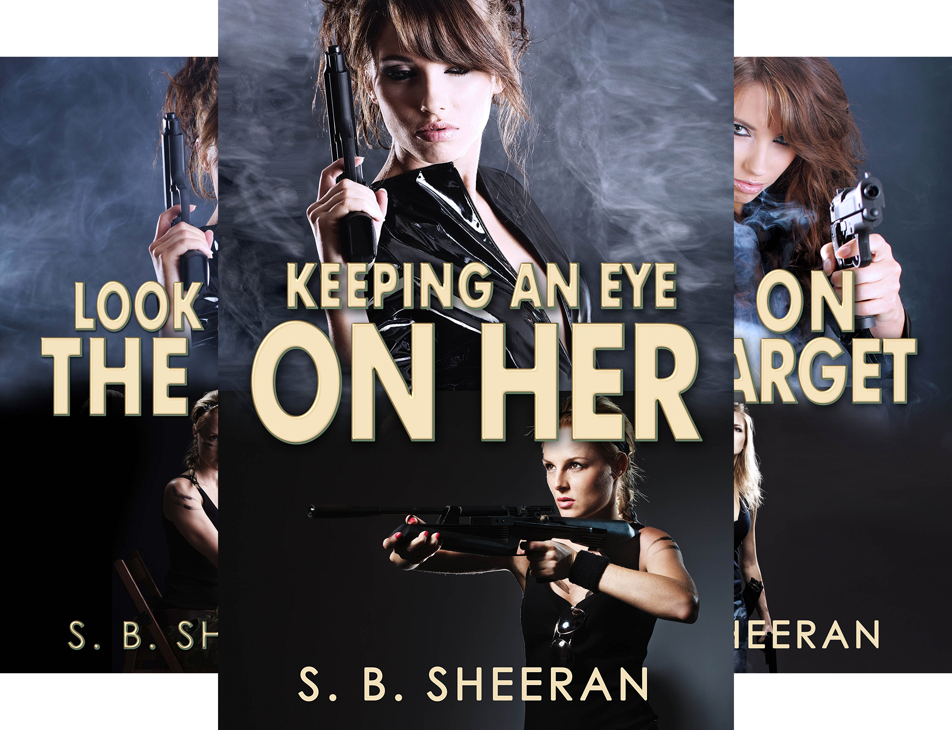 Books : Keeping an Eye on Her (3 Book Series)
