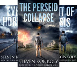The Perseid Collapse Post Apocalyptic Series (4 Book Series) by  Steven Konkoly