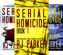 Notorious Serial Killers (3 Book Series) by  RJ Parker