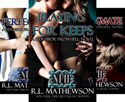 A Neighbor From Hell Series (6 Book Series) by  R.L. Mathewson