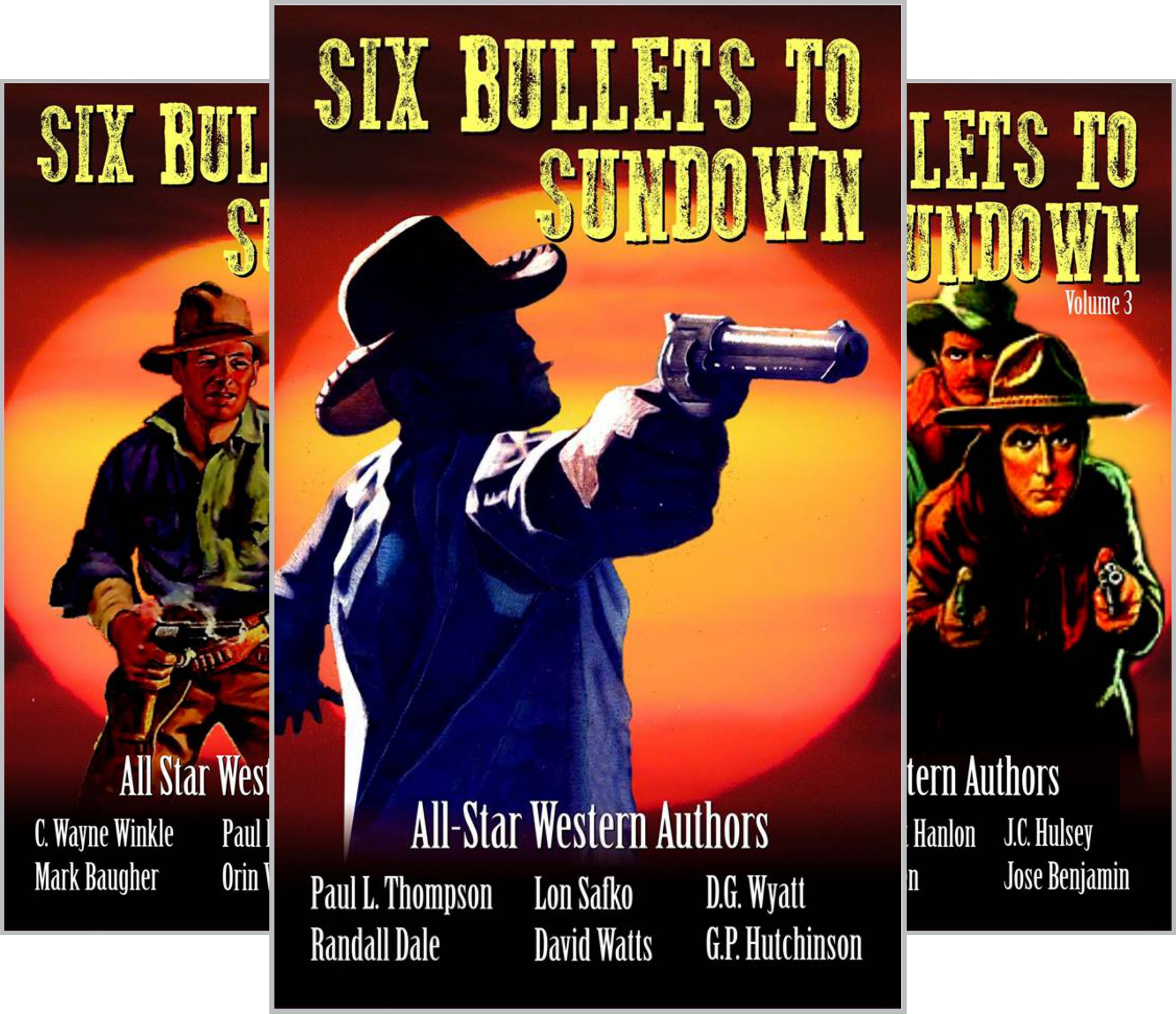 The Six Bullets to Sundown Western Series (9 Book Series)