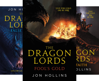 The Dragon Lords (3 Book Series) by Jon Hollins