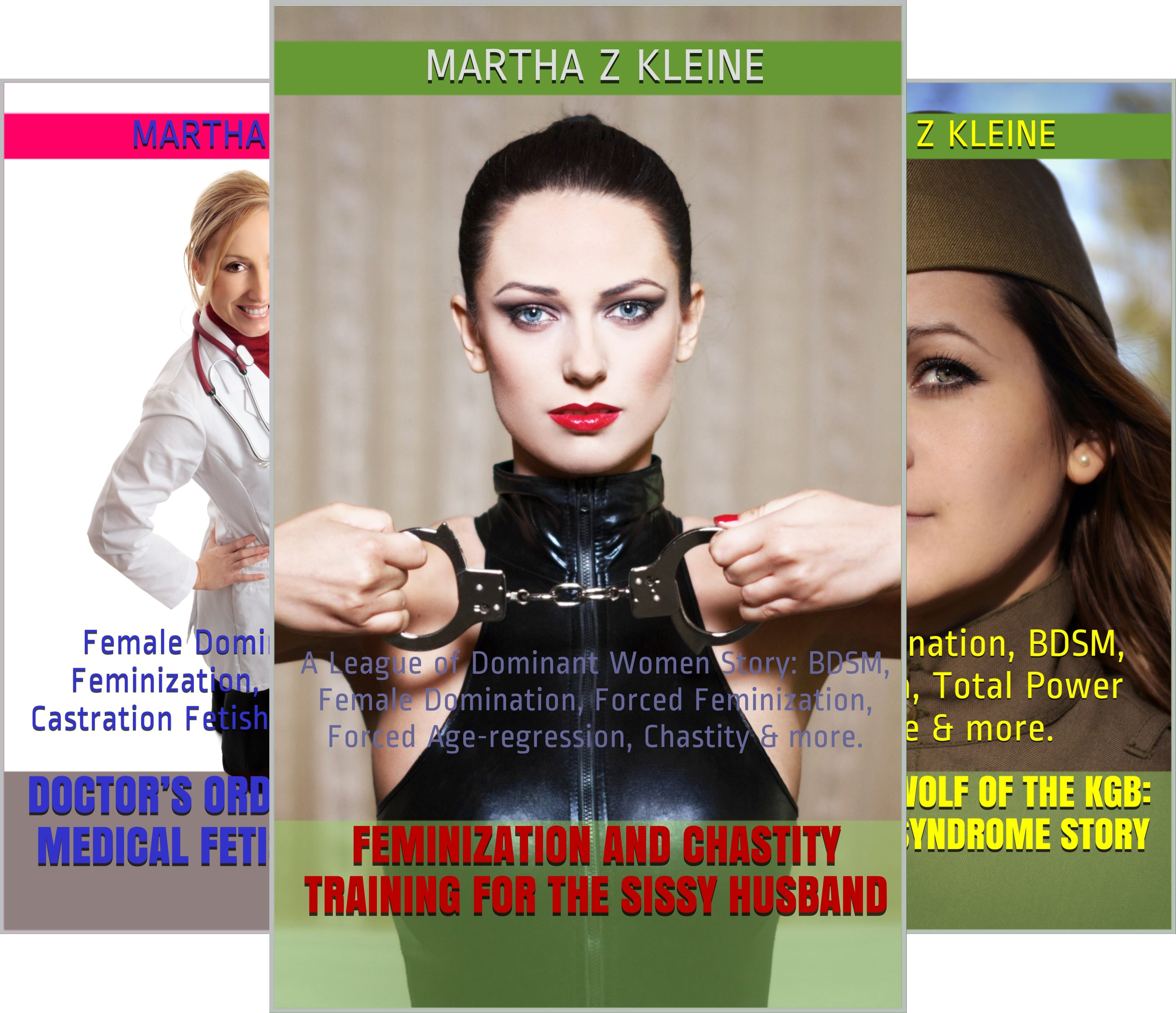 A League of Dominant Women Story (5 Book Series)