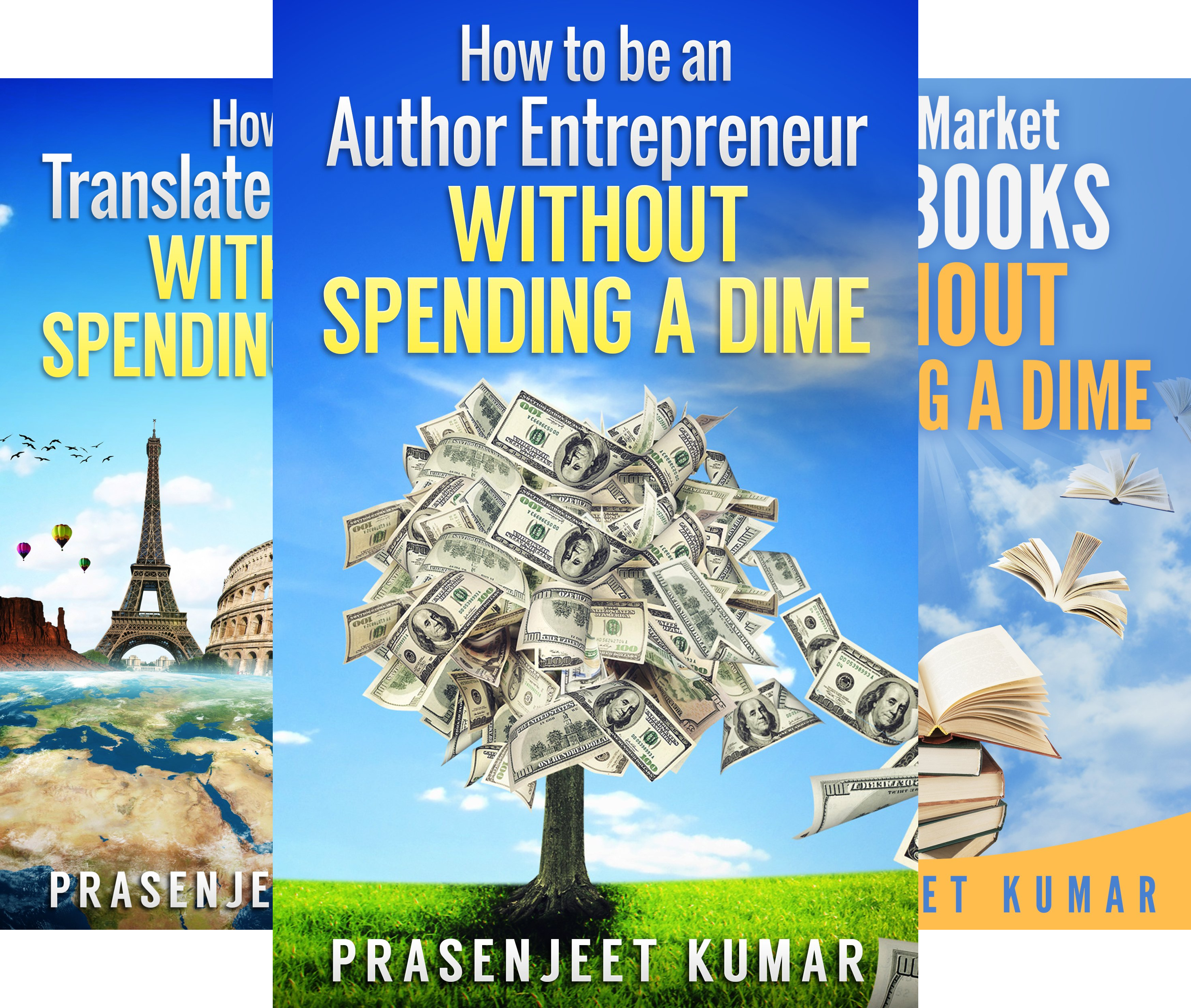 Self-Publishing Without Spending a Dime (4 Book Series)