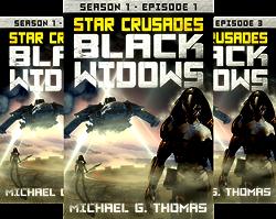 Star Crusades: Black Widows - Season 1 (6 Book Series) by  Michael G. Thomas