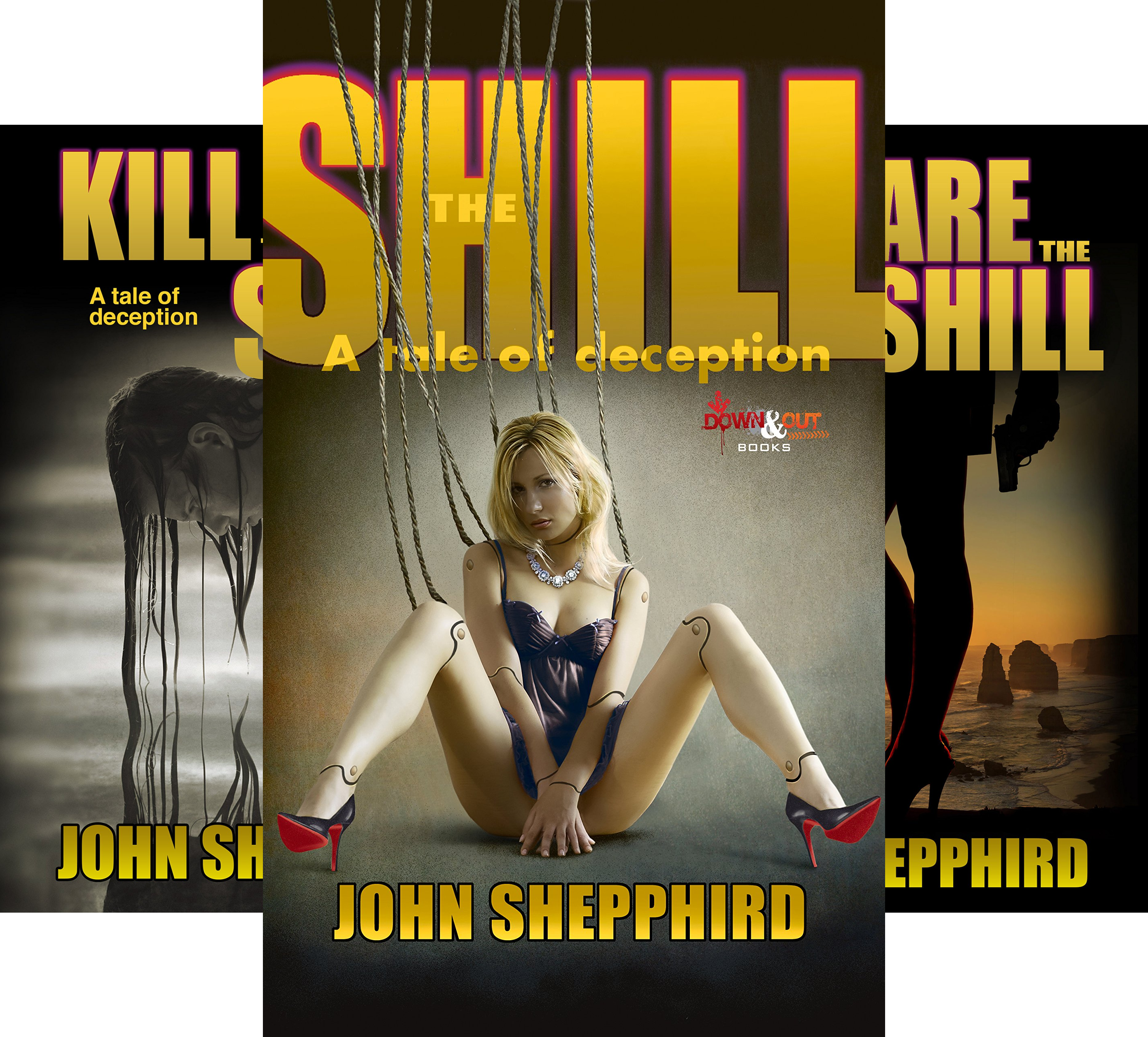 Shill Trilogy (3 Book Series)