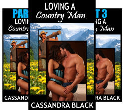 Loving A Country Man (3 Book Series) by  Cassandra Black