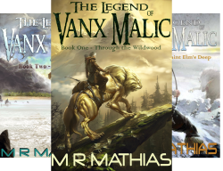 The Legend of Vanx Malic (10 Book Series) by  M. R. Mathias