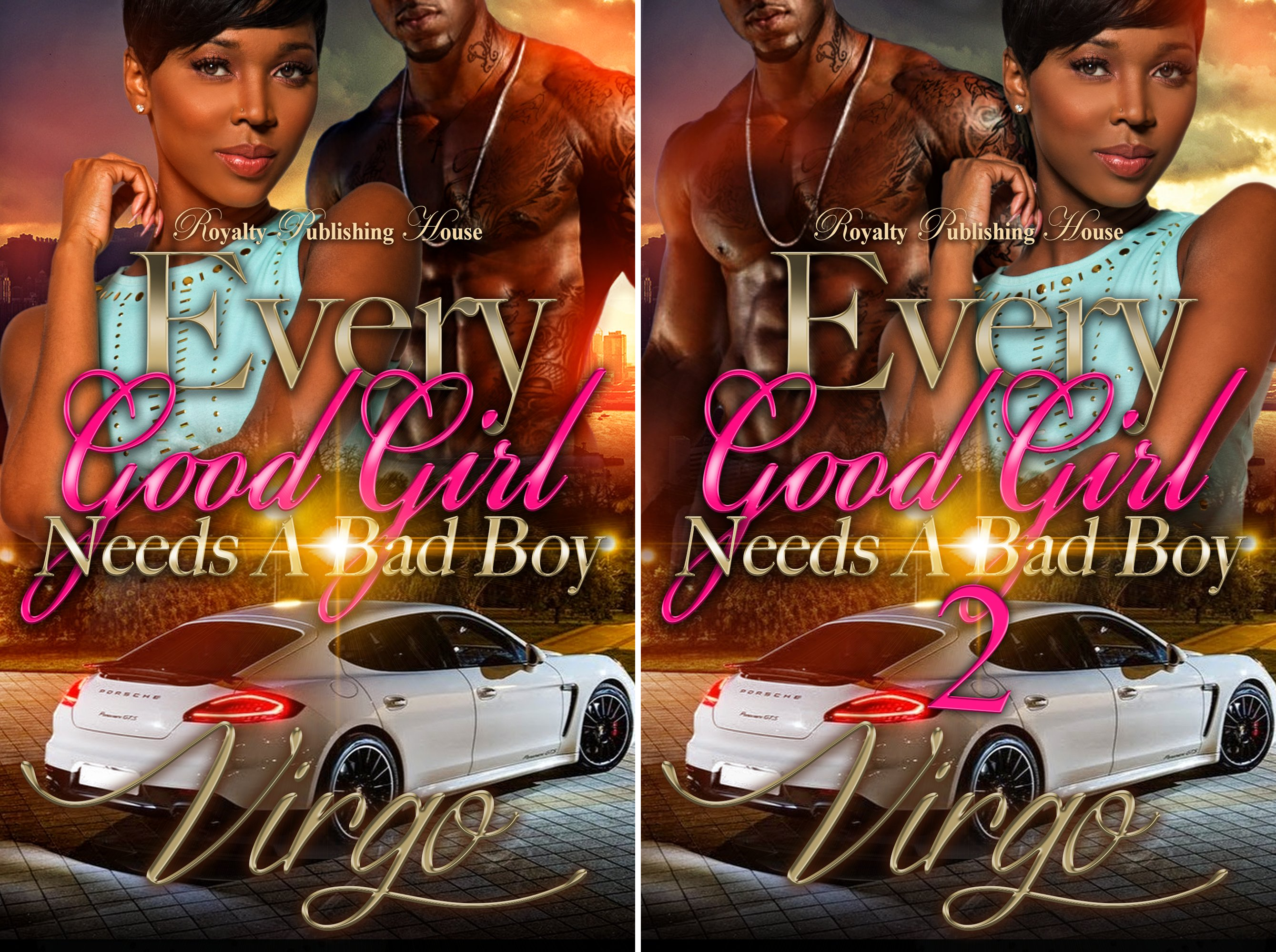 Every Good Girl Needs a Bad Boy (2 Book Series)