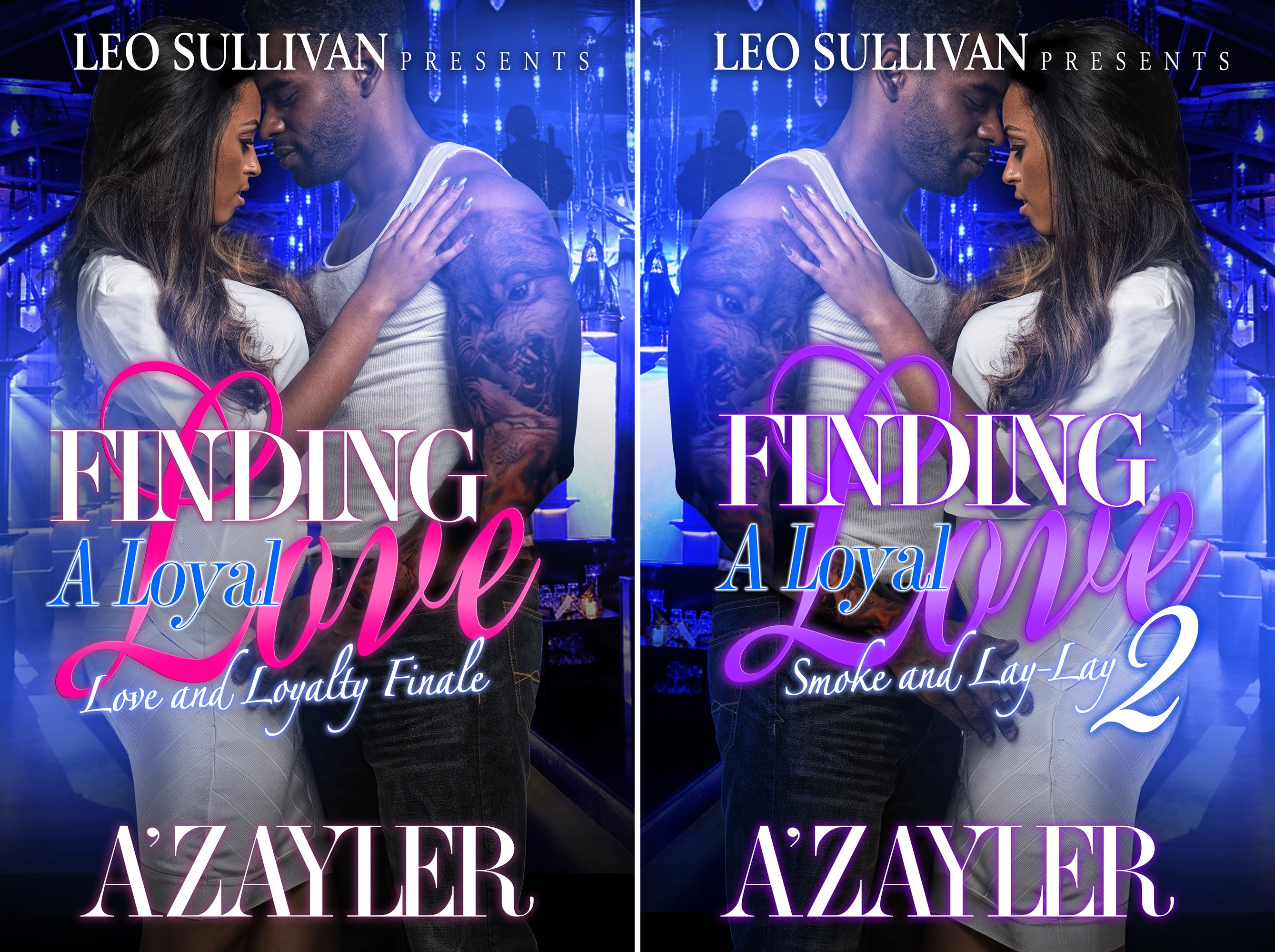 Finding A Loyal Love (2 Book Series)