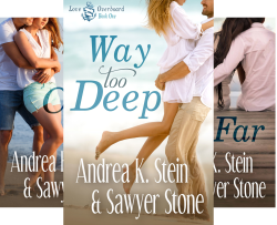 Love Overboard (3 Book Series) by  Andrea K. Stein Sawyer Stone