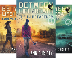 Between Life and Death (5 Book Series) by  Ann Christy