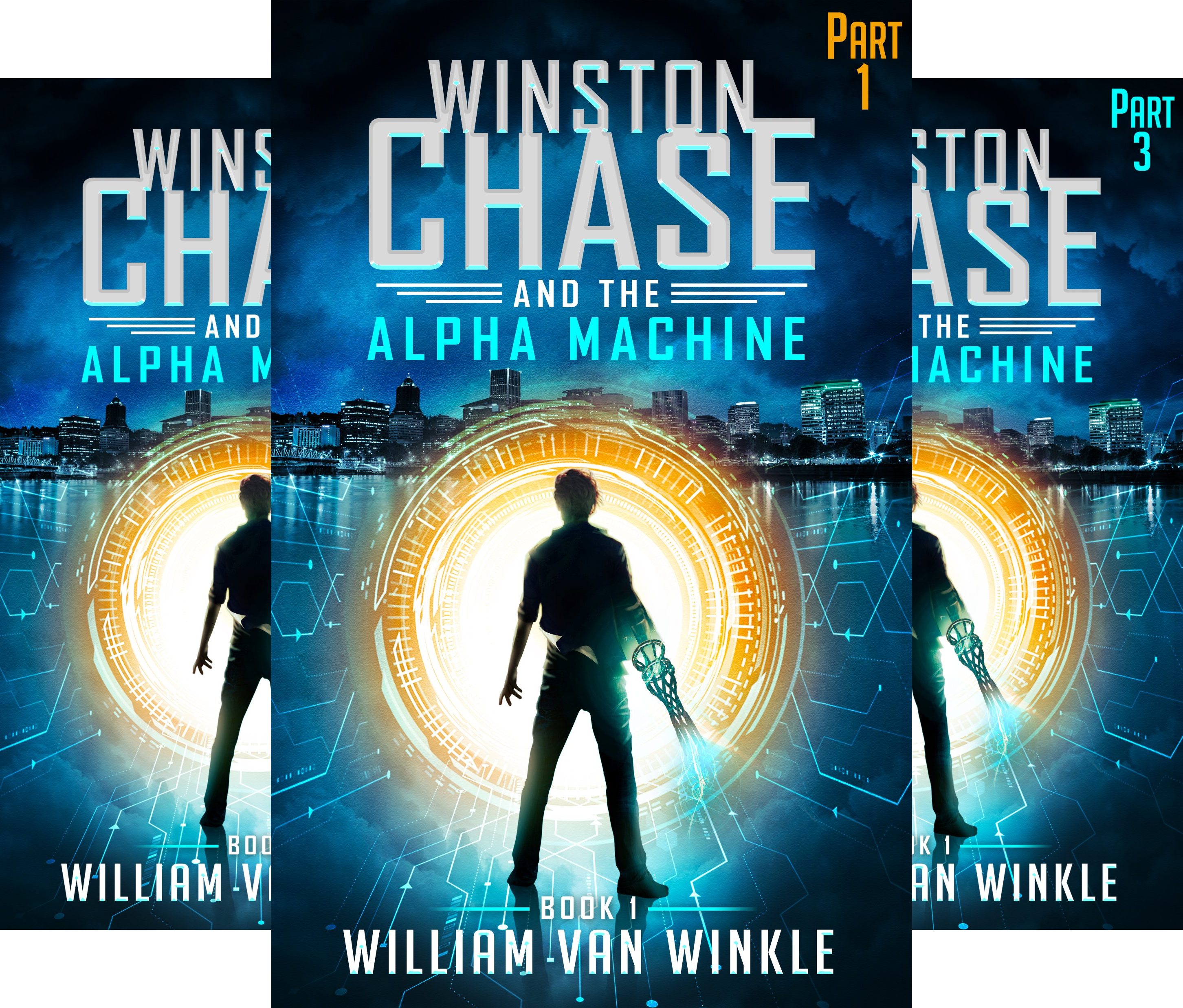 Winston Chase and the Alpha Machine (3 Book Series)
