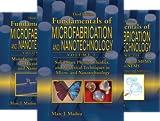 Fundamentals of Microfabrication and Nanotechnology, Third Edition, Three-Volume Set (3 Book Series)