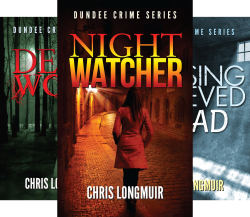 Dundee Crime Series (3 Book Series) by  Chris Longmuir