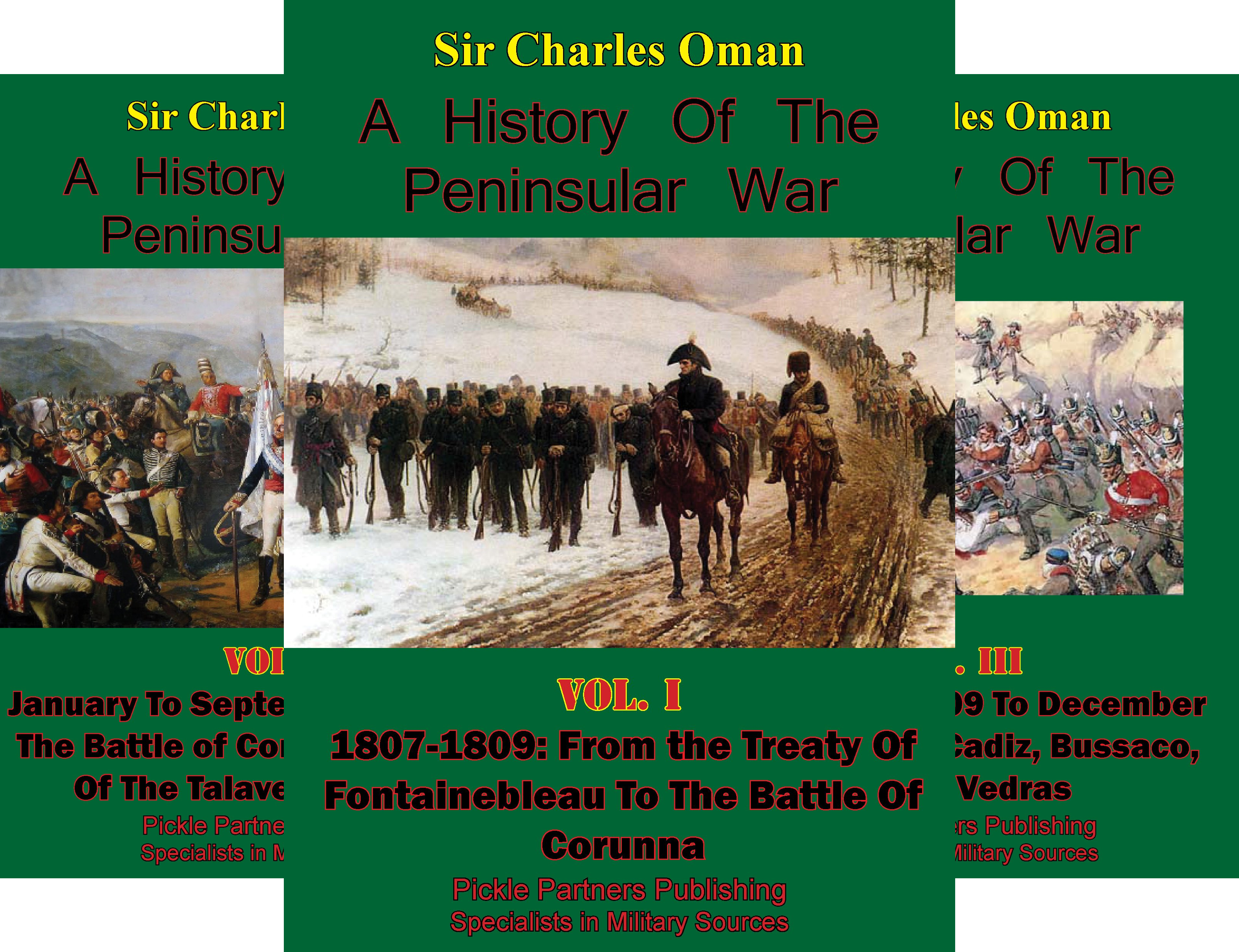 A History of the Peninsular War (7 Book Series)