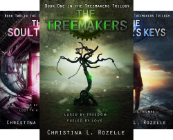 The Treemakers Trilogy (3 Book Series) by  Christina L. Rozelle Christina Rozelle
