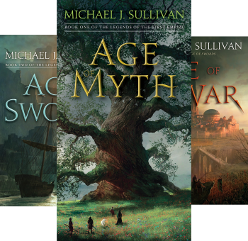 Legends of the First Empire (Book Series) by Michael J. Sullivan