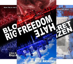 Freedom/Hate (6 Book Series) by  Kyle Andrews