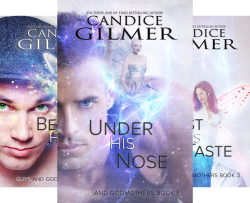 Guys and Godmothers (3 Book Series) by  Candice Gilmer