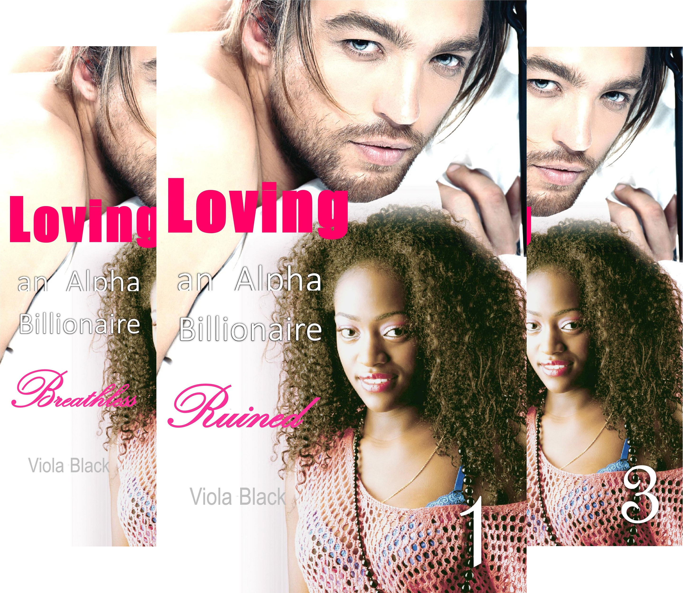 Books : Loving an Alpha Billionaire (3 Book Series)