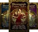 Steampunk Fairy Tales (3 Book Series)