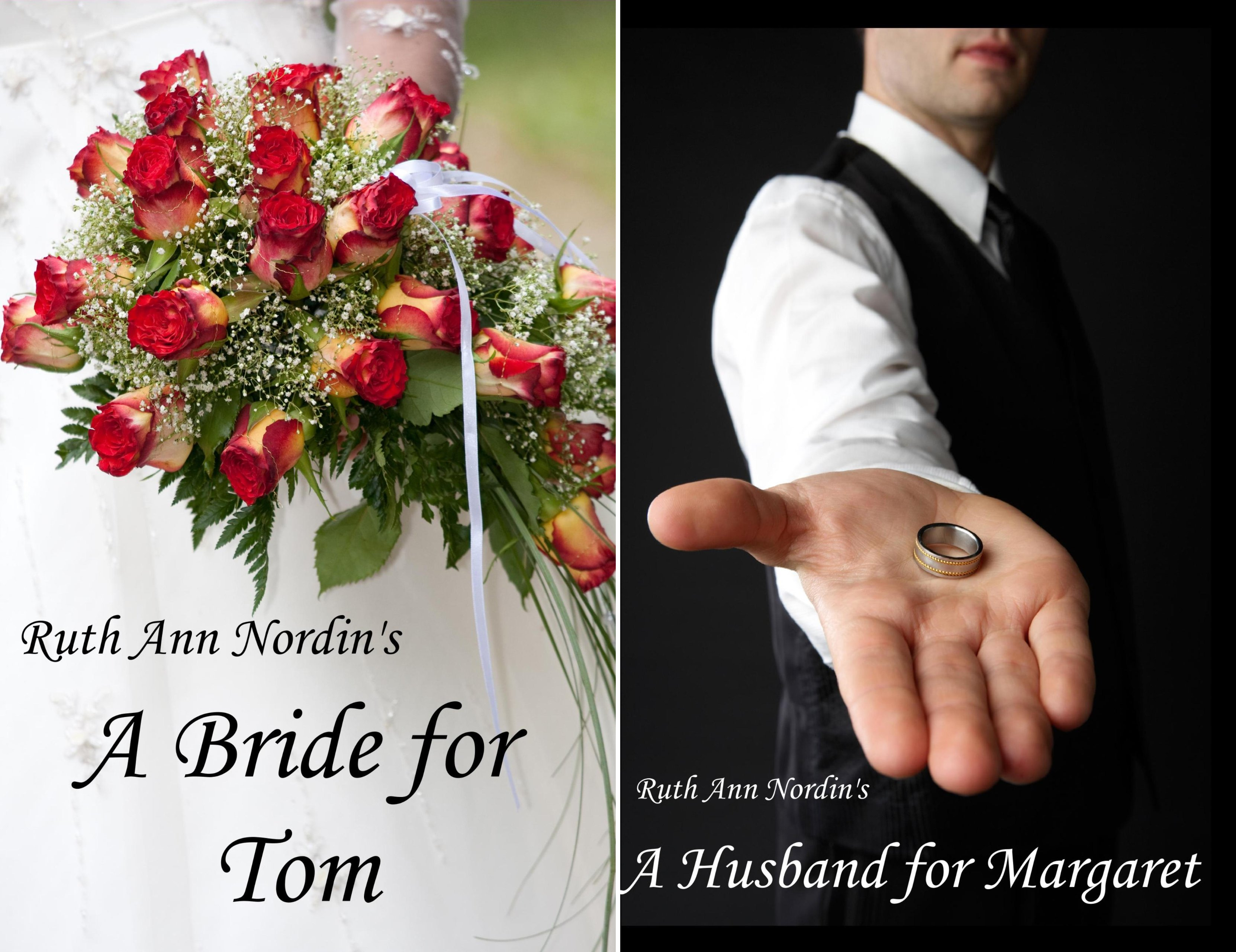 A Bride for Tom and A Husband for Margaret: 2 Novellas in 1 Book