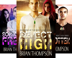 Reject High - A Young Adult Science Fiction Series (4 Book Series) by  Brian Thompson
