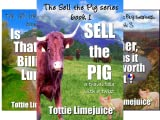 The Sell The Pig Series (6 Book Series)