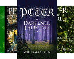 Peter- A Darkened Fairytale (14 Book Series) by  William O'Brien