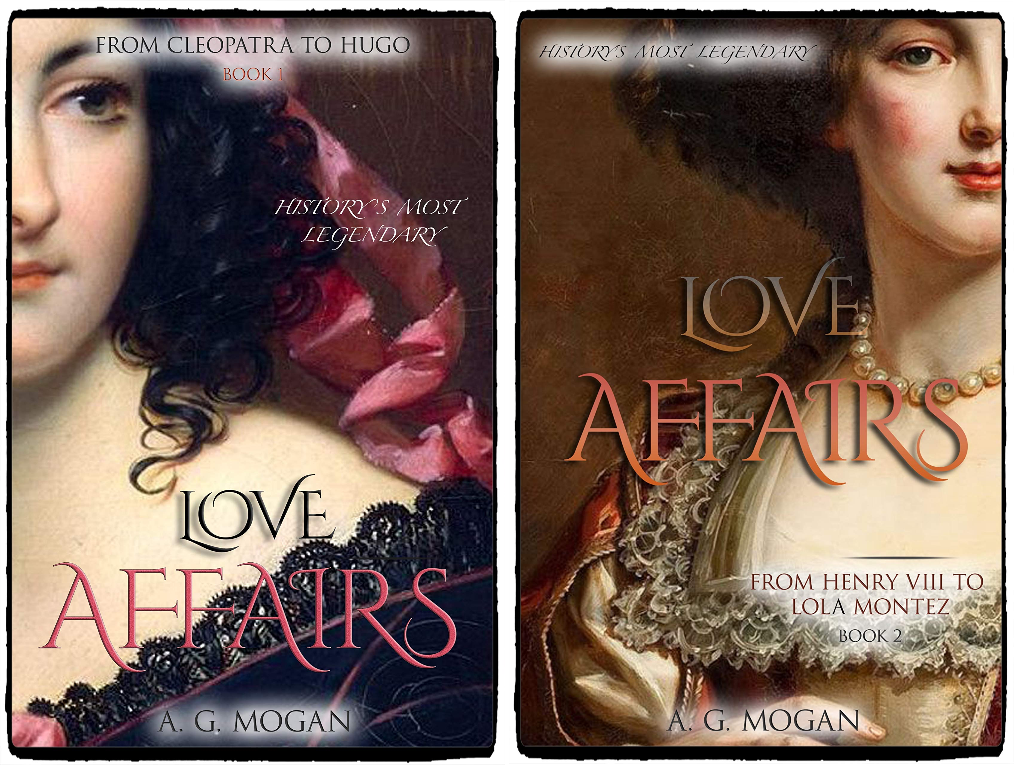 History's Most Legendary Love Affairs (2 Book Series)