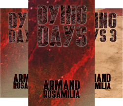 Dying Days (9 Book Series) by  Armand Rosamilia
