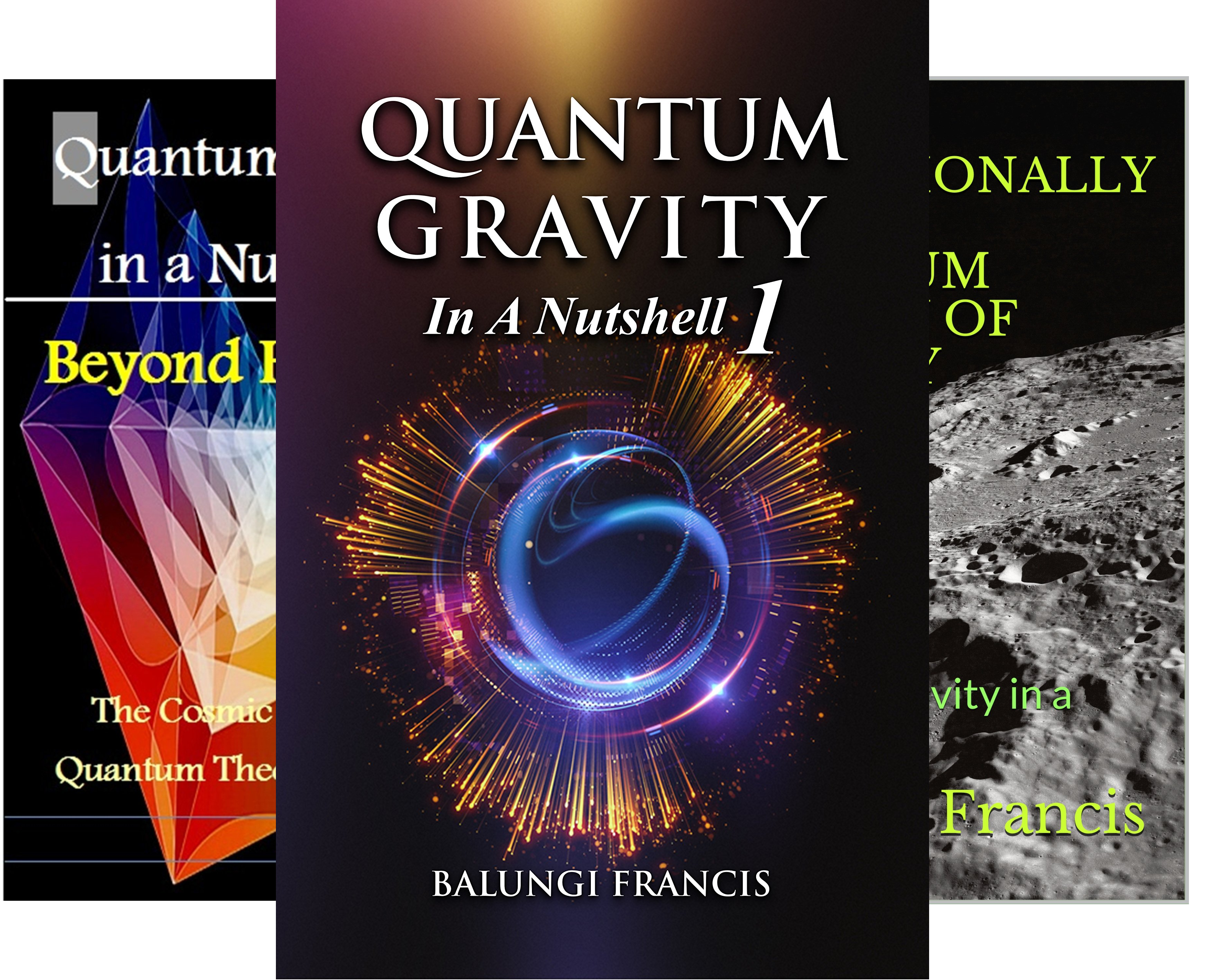 Quantum gravity in a nutshell (3 Book Series)