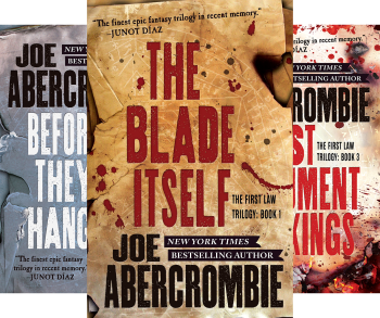The First Law Trilogy: The Blade Itself, Before They are Hanged, Last Argument of Kings by Joe Abercrombie