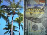 Feel Good Now (2 Book Series)