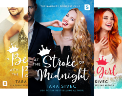 The Naughty Princess Club (3 Book Series) by  Tara Sivec