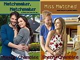Matchmaker (2 Book Series)