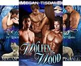 Wolfen Wood Paranormal Romance Series (3 Book Series)
