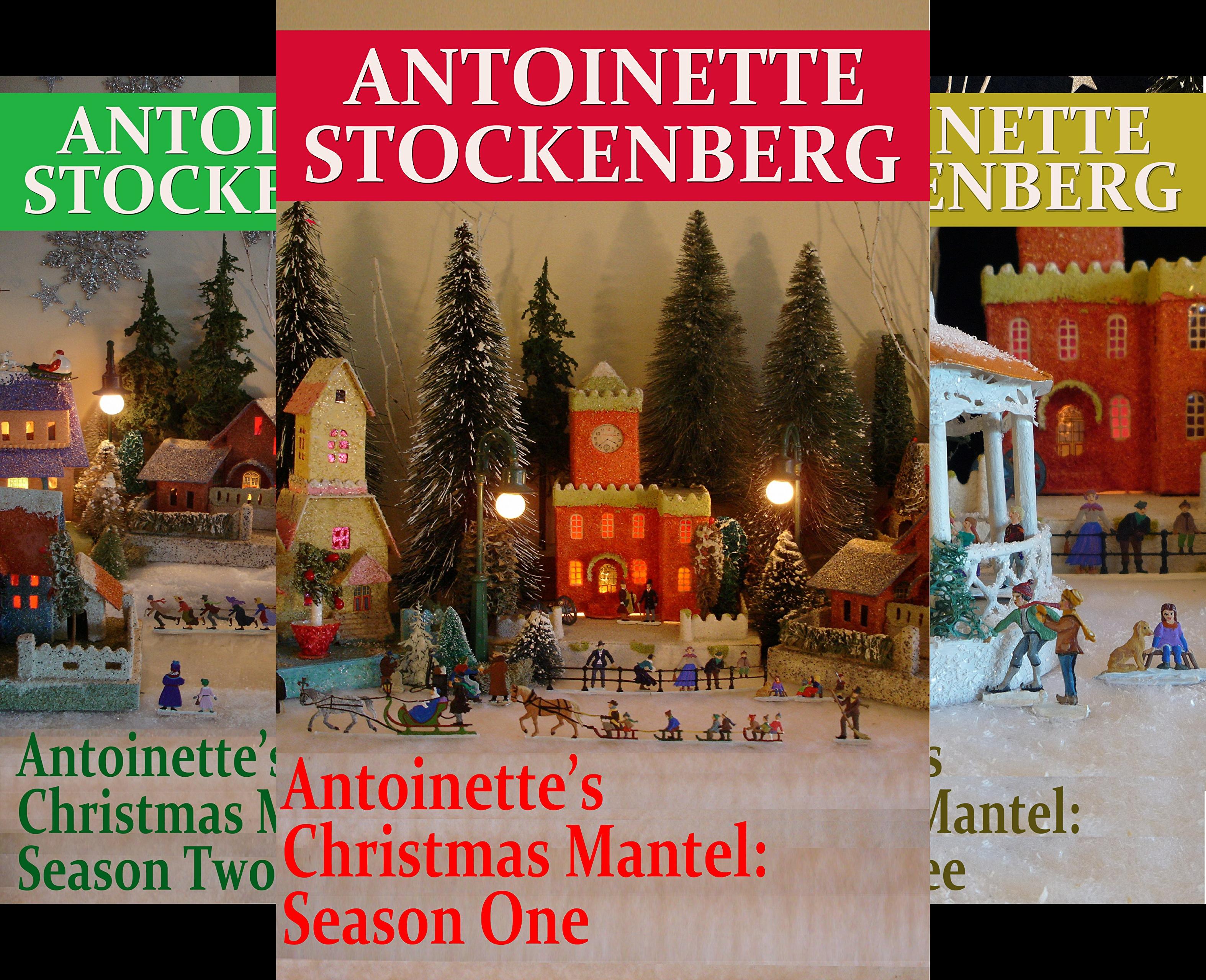 Antoinette's Christmas Mantel (3 Book Series)