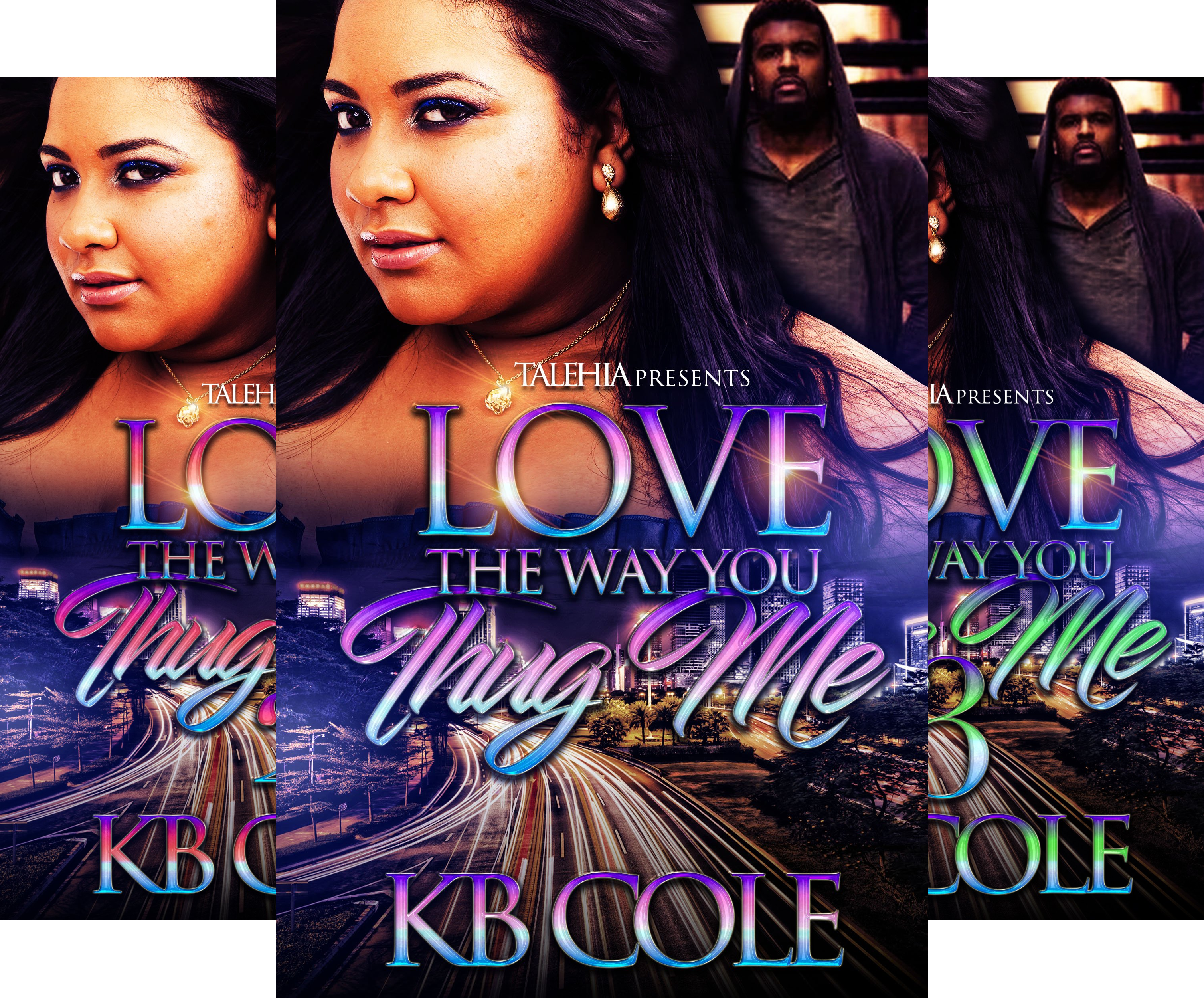 Love The Way You Thug Me (3 Book Series)